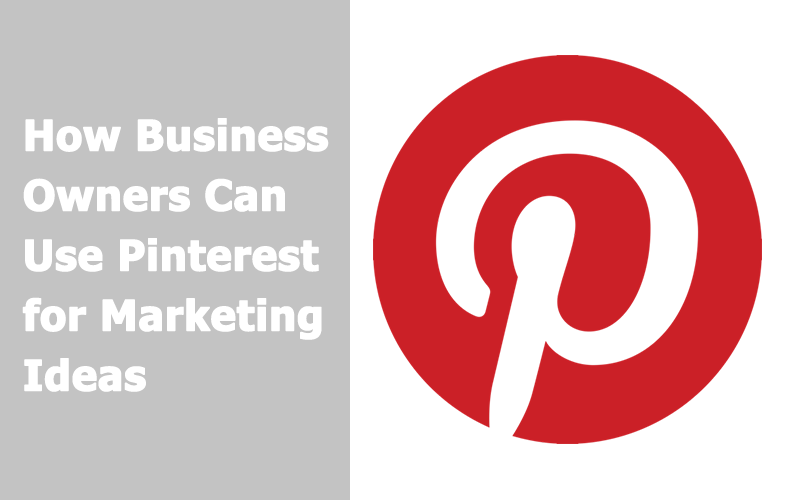 Pinterest for business marketing ideas