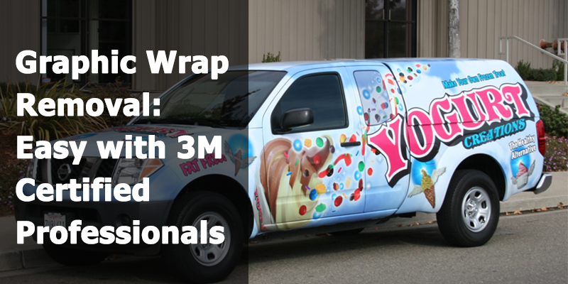 Graphic Wrap Removal: Easy with 3M Certified Professionals